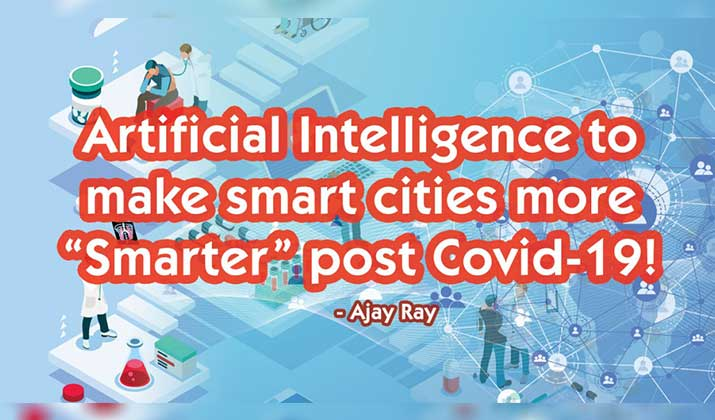 Artificial-Intelligence-to-make-Smart-Cities-more-Smarter-post-Covid-19