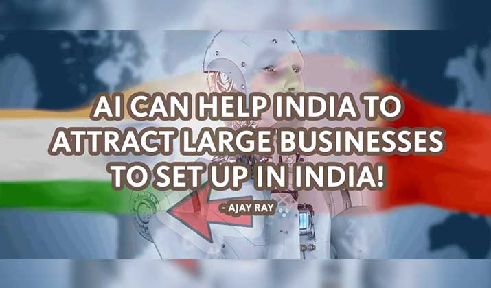 AI-can-help-Indian-States-to-attract-Businesses-to-set-up-in-India-exiting-China