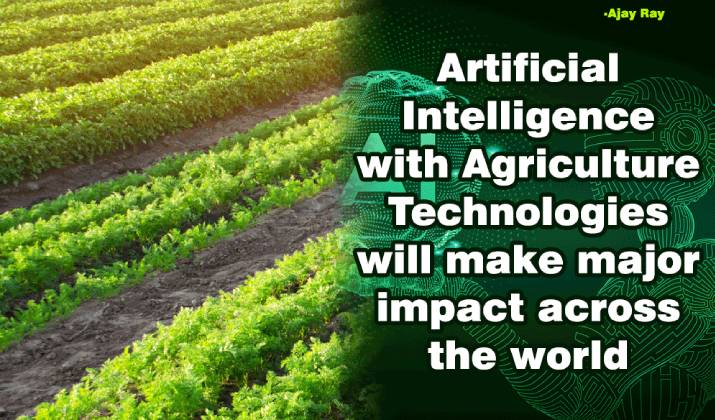 Artificial Intelligence (AI) with Agriculture Technologies